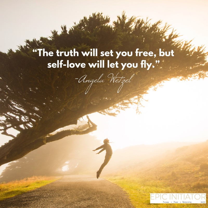 The Truth Will Set You Fred, but Self-love Will Let You Fly.