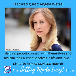Angela Wetzel Selling Made Easy! (1).png