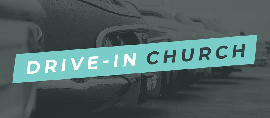 Sunday, August 9th - Drive-In Church