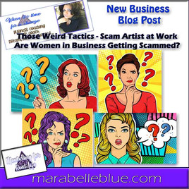 Those Weird Tactics - Are Women in Business Getting Scammed?