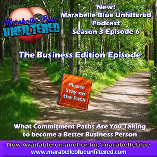 Marabelle Blue Unfiltered Podcast - What Are Your Paths For Your Business
