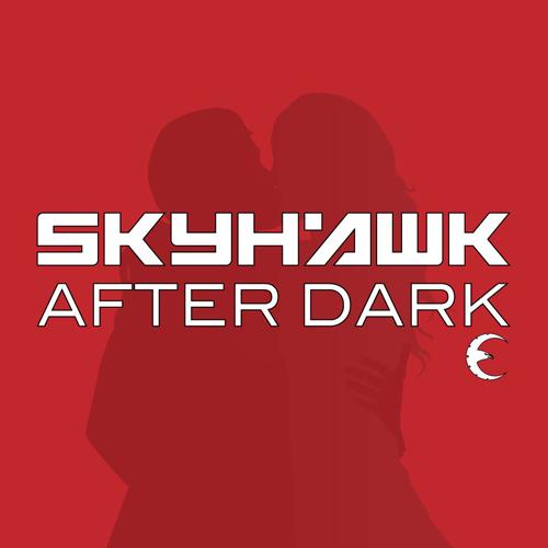 Skyhawk AfterDark