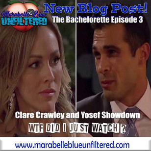 The Bachelorette Episode 3 – Did Clare Crawely Give it All Away? And The Clare and Yosef Showdown!
