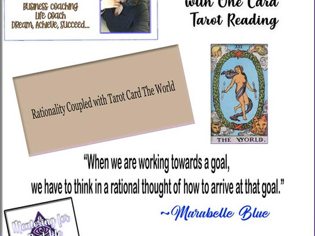 Inspirational Word of the Week – Rationality Coupled with the Tarot Card The World
