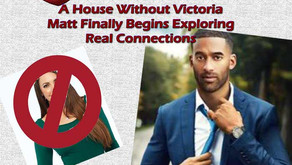 The House Without Victoria – As We Move on to the Dates