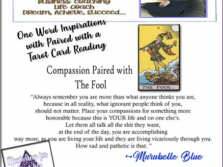 Inspiration Word of the Week – Compassion paired with The Fool Card