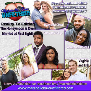 Marabelle Blue Unfiltered Season 3 Episode 7 - The Honeymoon is Over - Married At First Sight