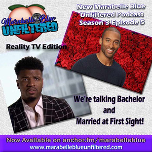 New Podcast on The Bachelor and Married At First Sight!