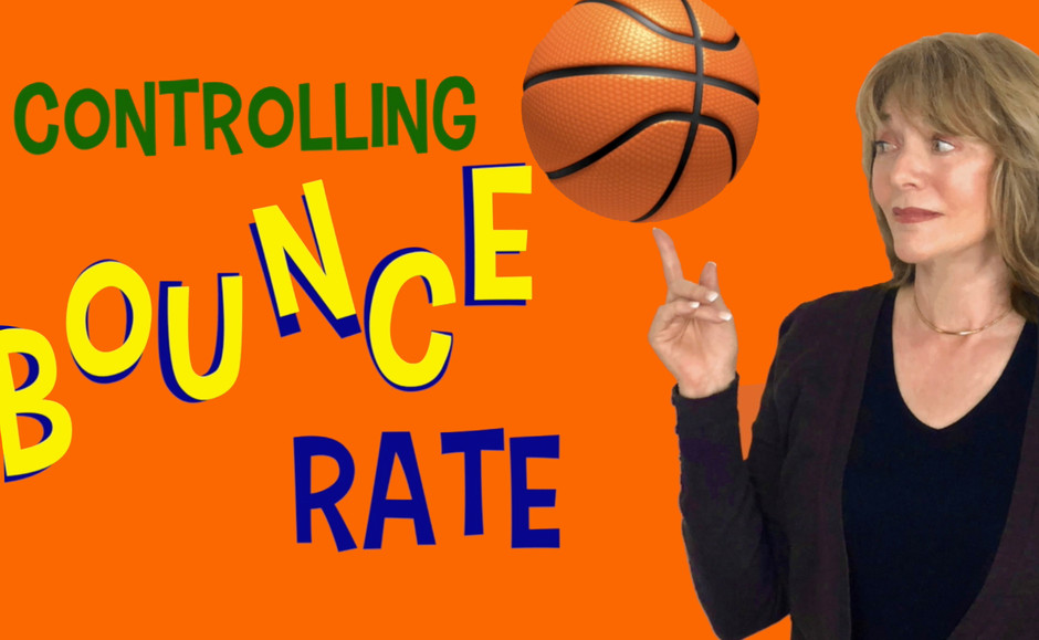 Controlling Bounce Rate