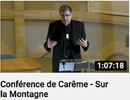 CONFERENCE DE CAREME - SUR LA MONTAGNE