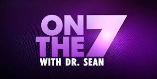 OnThe7 with Dr. Sean
