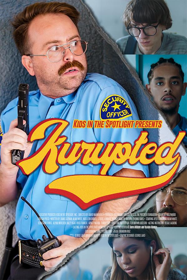 """Kurupted"" Poster"