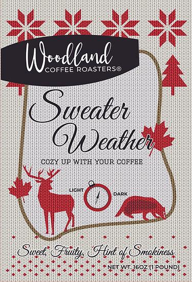 Sweater Weather Fall/Winter Seasonal Medium/Dark Roast Blend
