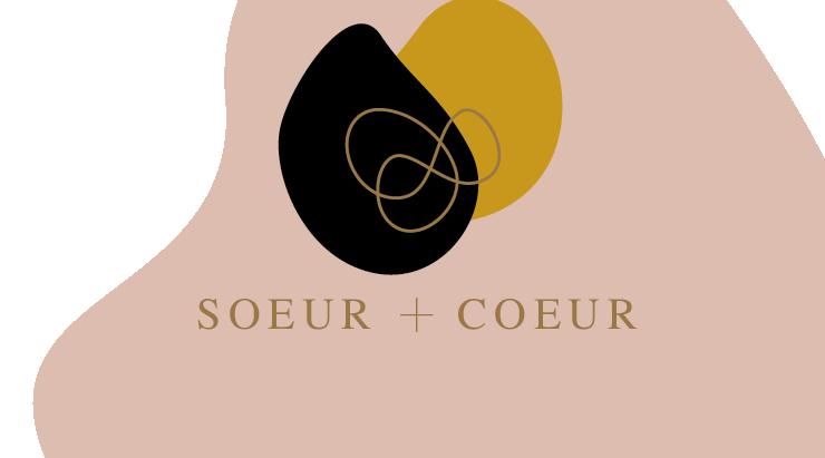 Warum SOEUR + COEUR?
