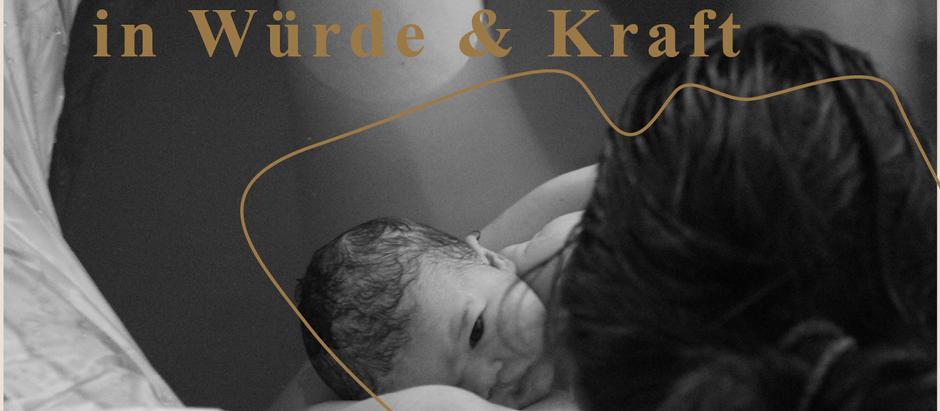 THEMENSERIE: Geburt in Würde und Kraft