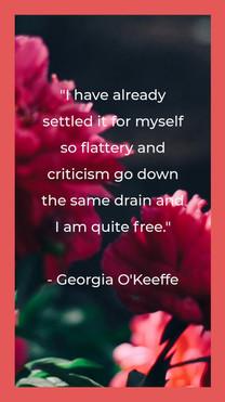 Georgia O'Keeffe Quote - Instagram Story
