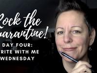 Rock the Quarantine: Write With Me Wednesday!