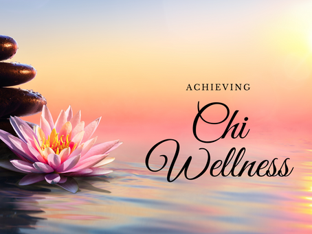 Achieving Chi Wellness