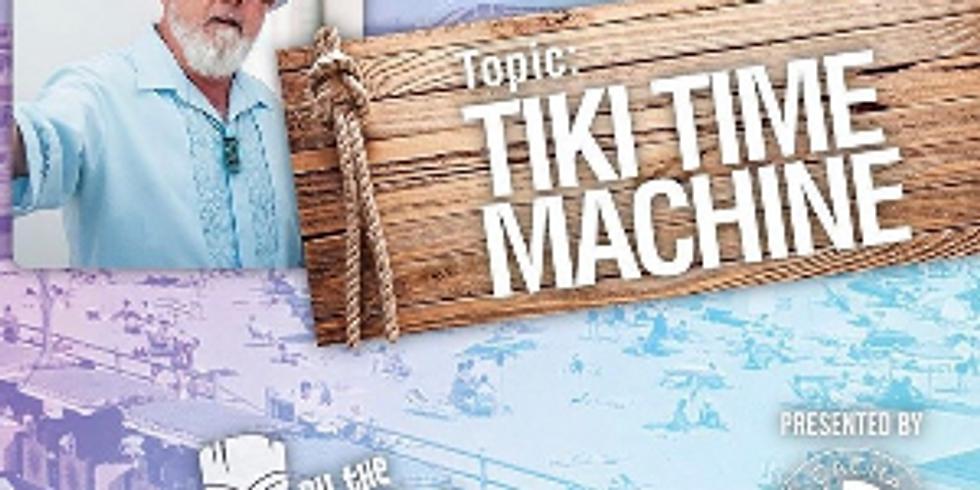 Tiki By The Sea: TIki Time Machine