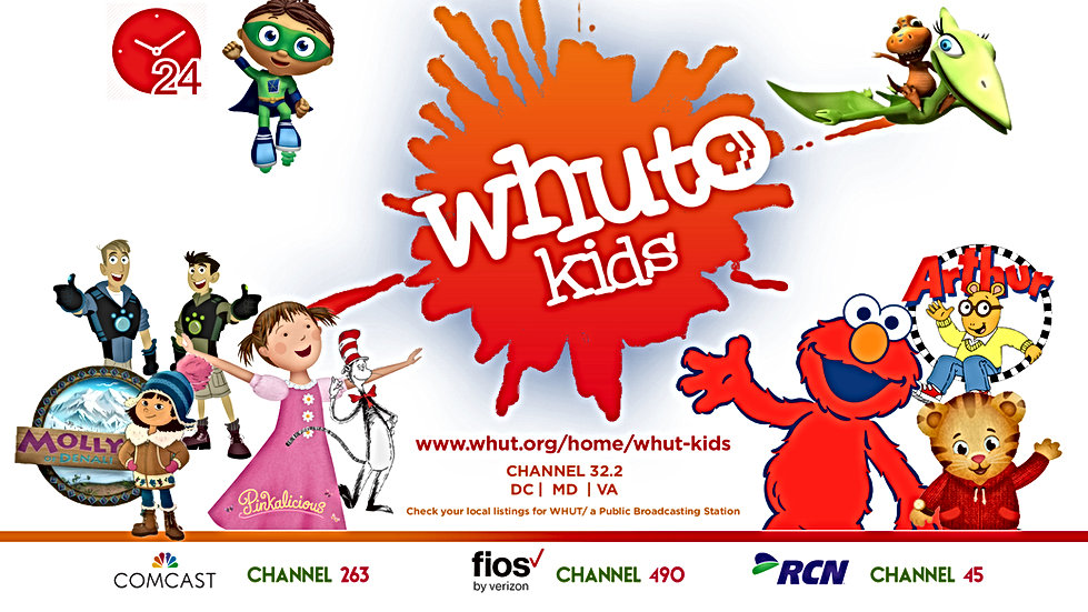 WHUT kids slate of Channels. Comcast, Fios and RCN.