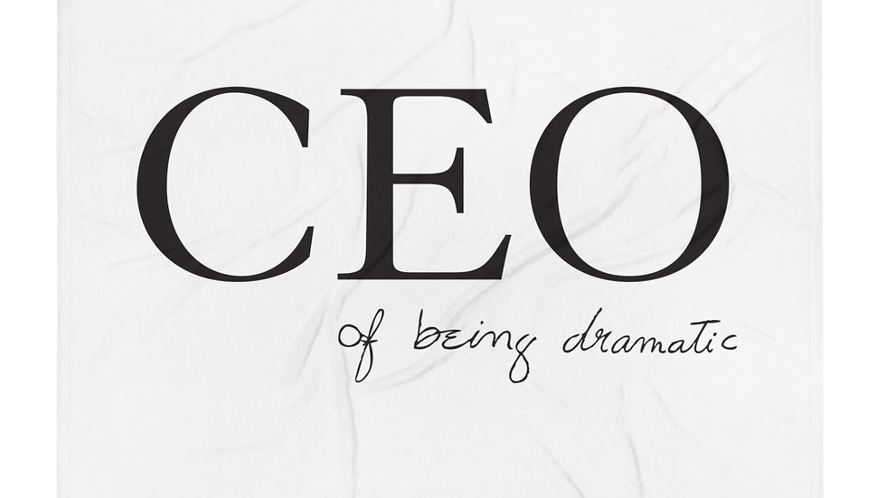 "Throw Blanket ""CEO of being dramatic"" Eliana's handwriting"
