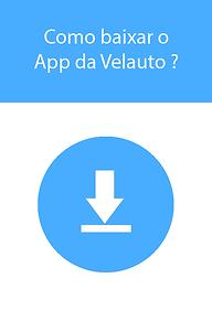 Como baixar o App da Velauto ?