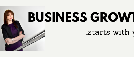 Business Growth Starts With You!