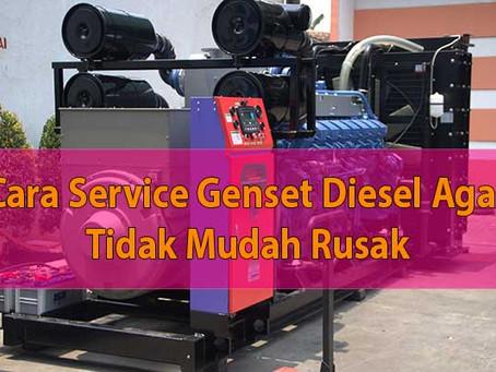 Cara Service Genset Diesel Agar Tidak Mudah Rusak