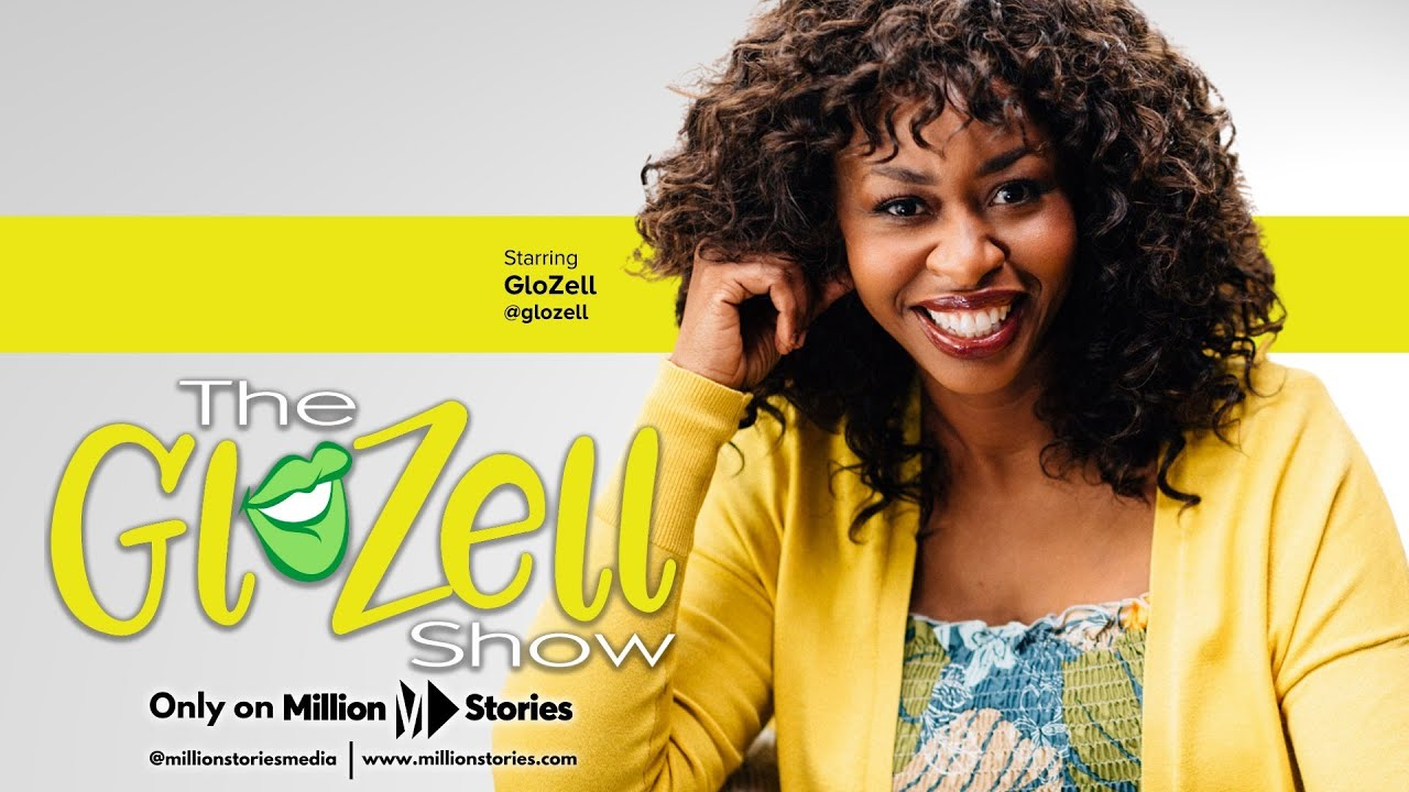 THE GLOZELL SHOW