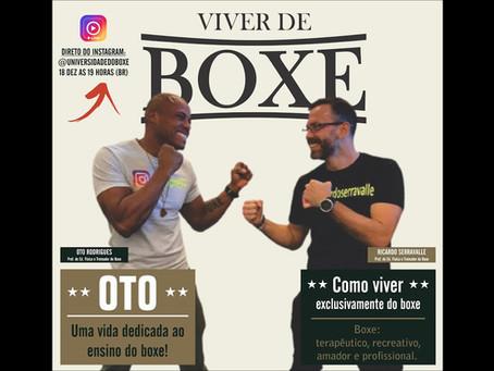 VIVER DE BOXE com Oto Rodrigues