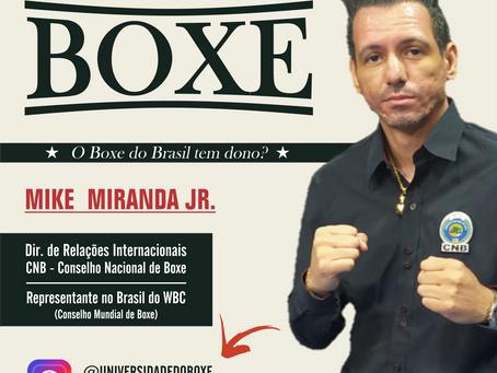 Viver de Boxe: entrevista a Mike Miranda Jr.