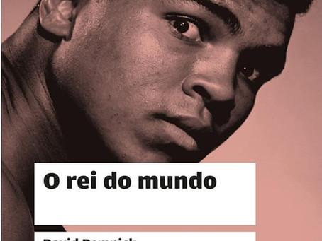Livro grátis: O REI DO MUNDO. Muhammad Ali e a Ascensão de um herói americano.