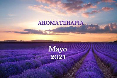 5 Seminario de AROMATERAPIA. Mayo 2021.