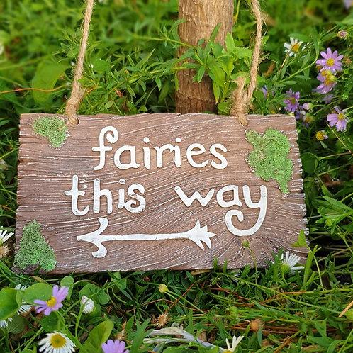 Sign - fairies this way