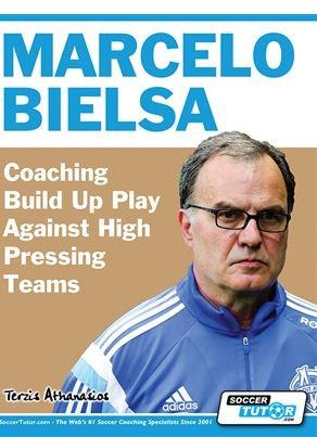 MARCELO BIELSA - COACHING BUILD UP PLAY AGAINST HIGH PRESSING TEAMS