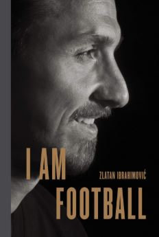 I am football by Zlatan