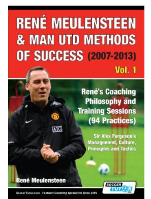 René Meulensteen & Man Utd Methods of Success (2007-2013)