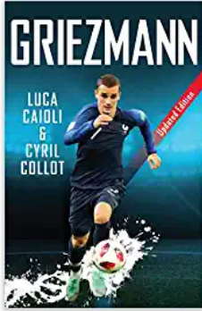 Griezmann: Updated Edition (Luca Caioli) Paperback