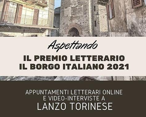 Aspettando il Premio Letterario il Borgo Italiano 2021 a Lanzo Torinese