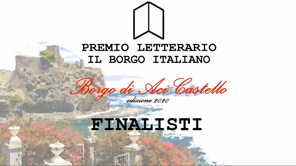 Finalisti Premio Letterario il Borgo Italiano 2020 - Borgo di Aci Castello