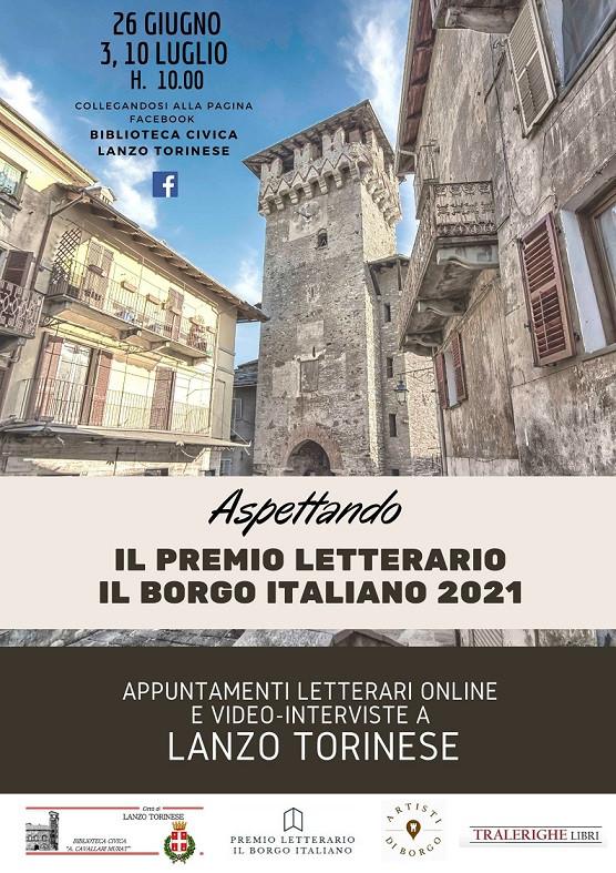 Aspettando il Premio Letterario il Borgo Italiano 2021 Edizione Borgo di Lanzo Torinese.