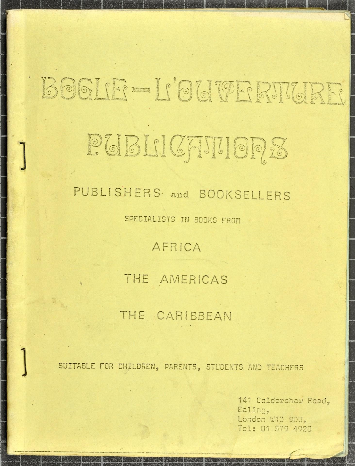 _06 Bogle-L'Ouverture Publications (catalogue). c1970s. Huntley Archives at London Metropolitan Arch