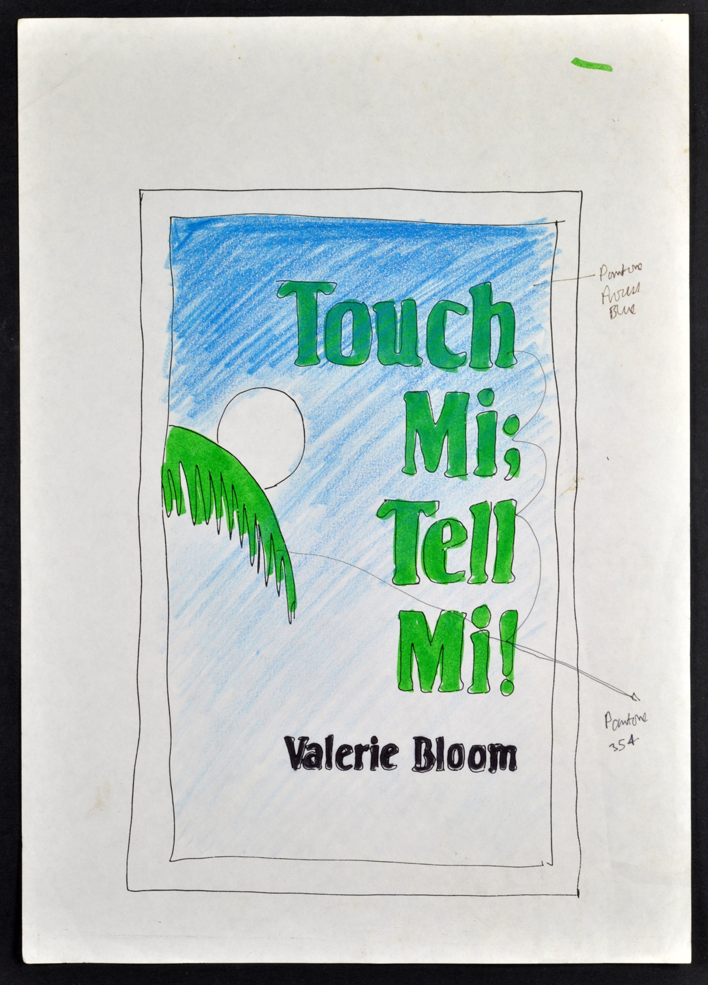 _01 Touch Mi! Tell Mi-Valerie Bloom (artwork Meryvn Weir). Huntley Archives at London Metropolitan A