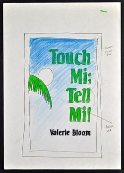 _01 Touch Mi! Tell Mi-Valerie Bloom (artwork Meryvn Weir). Huntley Archives at London Metropolitan A
