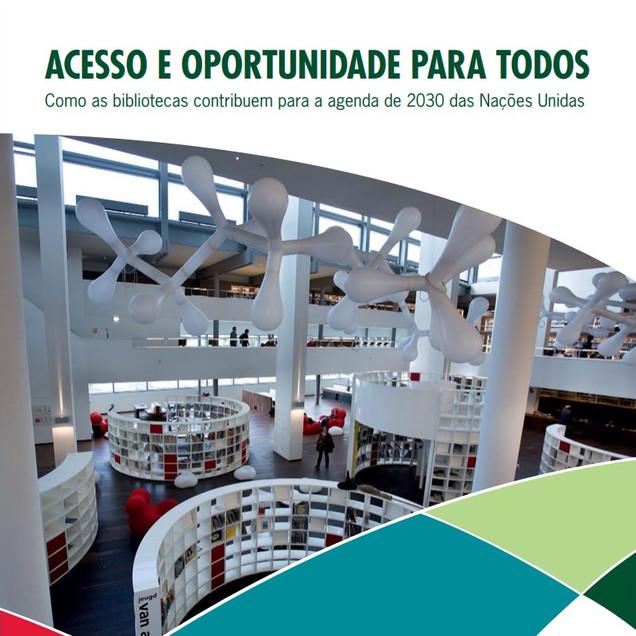 Acesso e oportunidade para todos: como as bibliotecas contribuem para a agenda de 2030 das Nações Unidas
