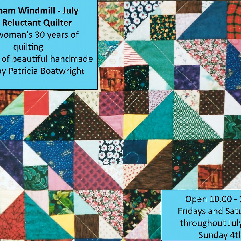 The Reluctant Quilter - Continuing through August