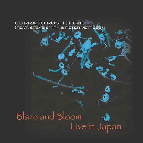Blaze and Bloom - Live in Japan