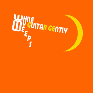 While My Guitar Gently Weeps - Project BEATLISH extra edition - ORANGE EP(1)