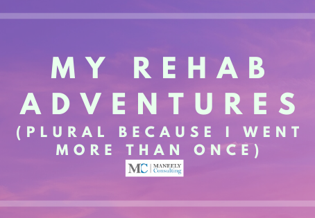 What Rehab Was Like For Me