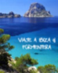 Viaje de bueo a Ibiza y Formentera